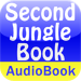The Second Jungle Book - Audio Book